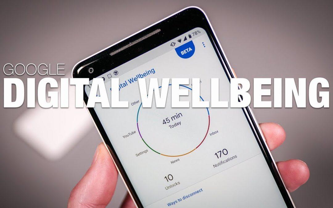 Google Digital Well Being